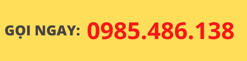 GỌI NGAY: 0985.486.138